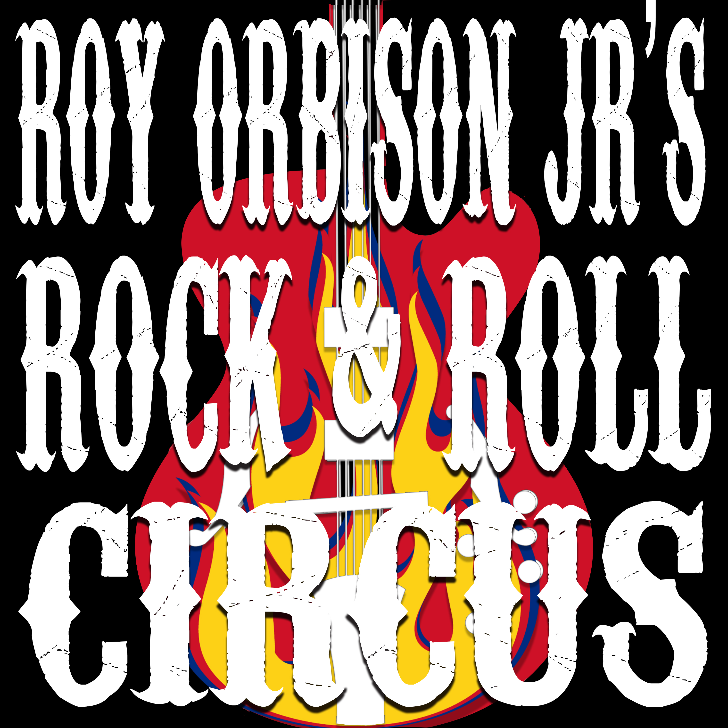 Roy Orbison Jr's Rock and Roll Circus